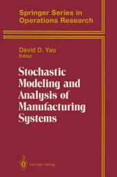Stochastic Modeling and Analysis of Manufacturing Systems