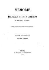 Memorie dell'Istituto lombardo-accademia di scienze e lettere: Classe di scienze matematiche e naturali, Volume 15