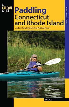 Paddling Connecticut and Rhode Island PDF
