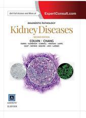 Diagnostic Pathology: Kidney Diseases E-Book: Edition 2