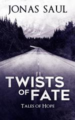 Twists of Fate (Tales of Hope)