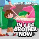 I m a Big Brother Now PDF