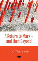 A Return to Marx   and Then Beyond