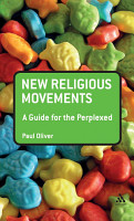 New Religious Movements  A Guide for the Perplexed PDF