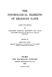The Psychological Elements of Religious Faith: Lectures