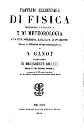 Trattato elementare di fisica sperimentale e applicata e di meteorologia: con una numerosa raccolta di problemi illustrato con 558 incisioni sul legno ...