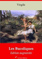 Les Bucoliques: Nouvelle édition augmentée