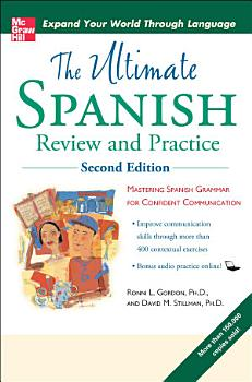 Ultimate Spanish Review and Practice  Second Edition PDF