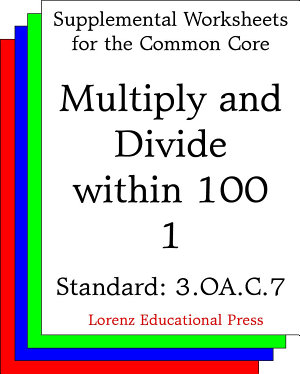 CCSS 3 OA C 7 Multiply and Divide within 100 1