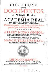 Collecciao dos Documentos, Estatutos, e Memorias da Academia Real da Historia Portugueza: Volume 3