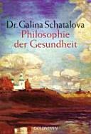 Philosophie der Gesundheit PDF