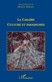 La caraïbe : culture et paradigmes