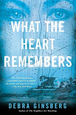 What the Heart Remembers PDF