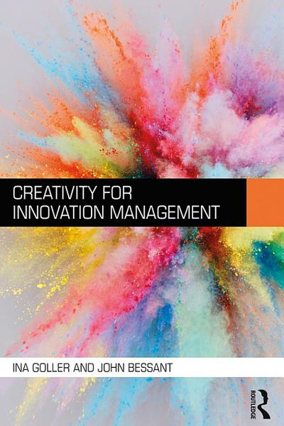 Download Creativity for Innovation Management Book