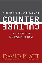 A Compassionate Call to Counter Culture in a World of Persecution PDF
