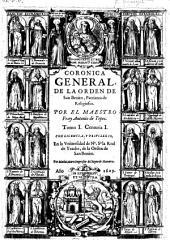 Coronica general de la orden de San Benito: Volumen 1