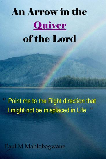 An Arrow in the Quiver of the Lord PDF