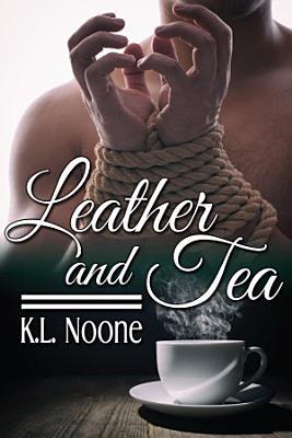 Leather and Tea PDF
