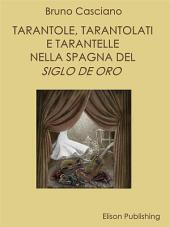Tarantole, tarantolati e tarantelle nella Spagna del Siglo de oro
