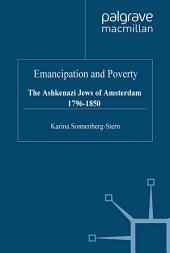 Emancipation & Poverty: The Ashkenazi Jews of Amsterdam