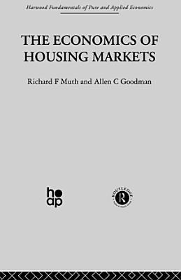 The Economics of Housing Markets PDF