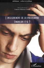 L'enseignement de la philosophie émancipe-t-il ?