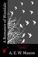 A Romance of Wastdale PDF