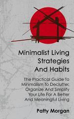Minimalist Living Strategies And Habits
