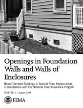 Openings in Foundation Walls and Walls of Enclosures Below Elevated Buildings in Special Flood Hazard Areas in accordance with the National Flood Insurance Program