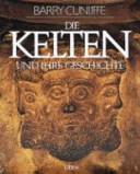 Die Kelten und ihre Geschichte PDF