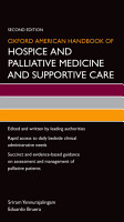 Oxford American Handbook of Hospice and Palliative Medicine and Supportive Care PDF