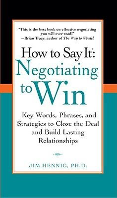 How to Say It  Negotiating to Win PDF