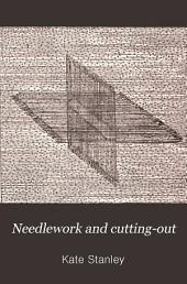 Needlework and cutting-out