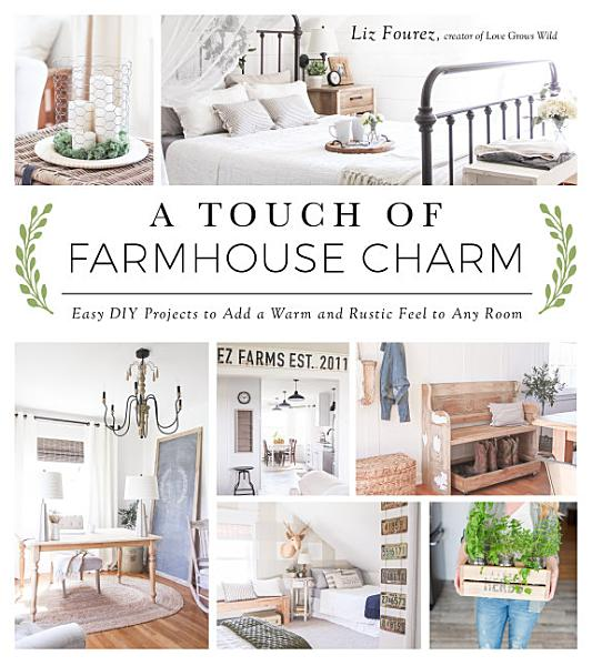 Download A Touch of Farmhouse Charm Book