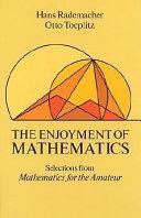 The Enjoyment of Mathematics