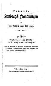 Baierische Landtags-Handlungen in den Jahren 1429 bis 1513: Niederländische Landtäge, im Landshuter Landantheile (1429 - 1450)
