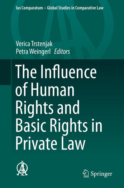 Download The Influence of Human Rights and Basic Rights in Private Law Book