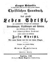 Christliches Hausbuch  Oder  Das grosse Leben Christi PDF