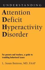 Understanding Attention Deficit Hyperactivity Disorder