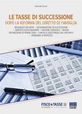 Le tasse di successione dopo la riforma del diritto di famiglia