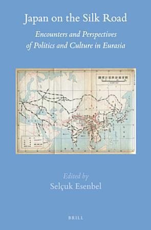 Japan on the Silk Road PDF