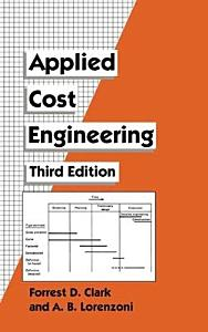 Applied Cost Engineering  Third Edition PDF