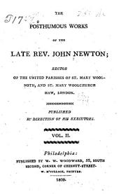 The Posthumous Works of the Late Rev. John Newton ...