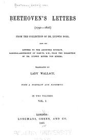 Beethoven's Letters (1790-1826): From the Collection of Dr. Ludwig Nohl, Volume 1