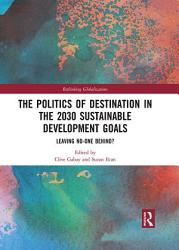 The Politics of Destination in the 2030 Sustainable Development Goals
