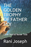 The Golden Trophy of Father Sky