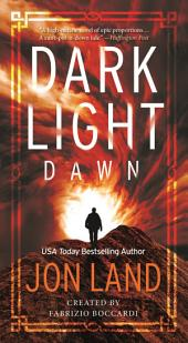 Dark Light: Dawn: A Novel
