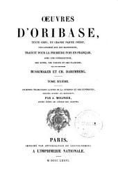 Oeuvres d'Oribase: texte Grec, en grande partie inédit, collationnée sur les manuscrits, Volume6