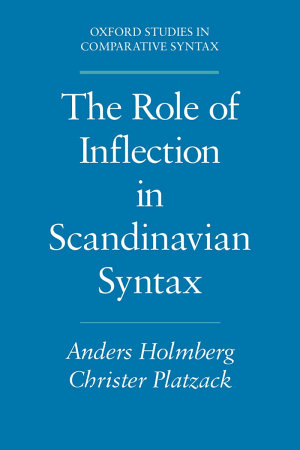 The Role of Inflection in Scandinavian Syntax