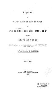 The Texas Reports: Cases Adjudged in the Supreme Court, Volume 14